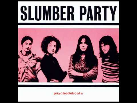 Slumber Party - I´m not sad