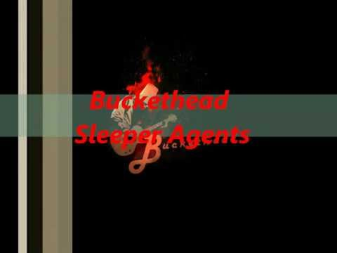 Buckethead - Sleeper Agents