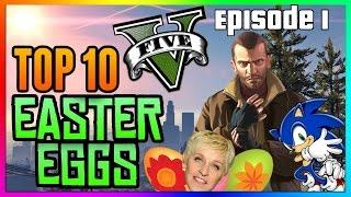 Top 10 GTA 5 Easter Eggs (Episode 1) - (Niko, Sonic, Ellen Degeneres, Liberty City, Dead Island)
