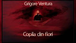 Copila din flori (1981) - Grigore Ventura