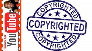 El copyright o los derechos de autor en los vídeos de Youtube
