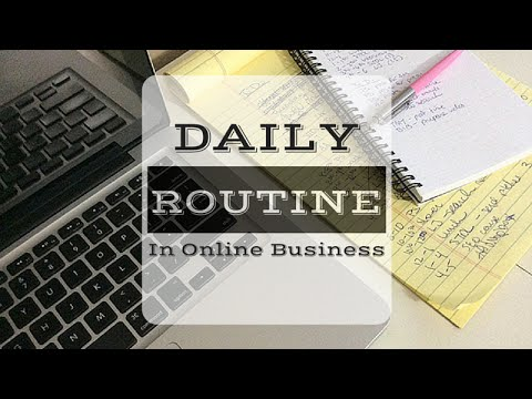 Daily routine in online business