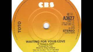 Toto - Waiting For Your Love