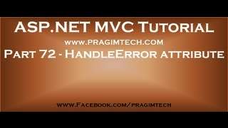 Part 72   HandleError attribute in mvc