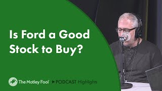 Is Ford a Good Stock to Buy?