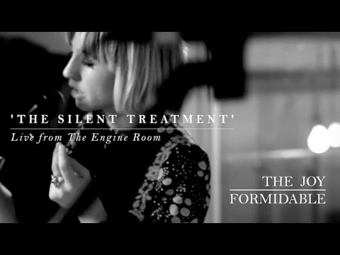The Joy Formidable - Silent Treatment [Live From The Engine Room]