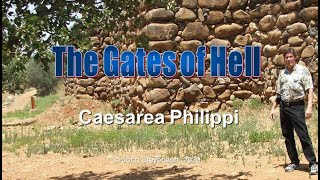 Video: Walking with Jesus in Caesarea Philippi, the Gates of Hell - DrJohnStevenson