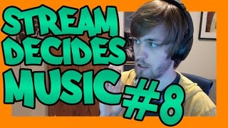 Stream Decides The Music #8
