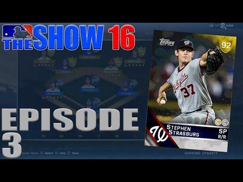 STEPHEN STRASBURG DEBUT | MLB THE SHOW 16 DIAMOND DYNASTY | Ep. 3