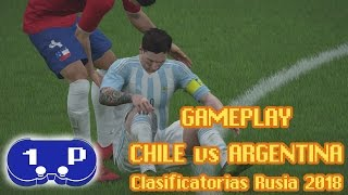 Chile vs Argentina casificatorias Rusia 2018 Gameplay