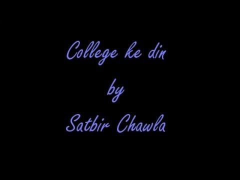 College ke din by Satbir Chawla (Audio Good Quality)