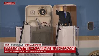 Special Report: President Trump Arrives In Singapore Ahead Of Historic Summit