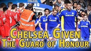 Liverpool give Chelsea the guard of honour at Stamford Bridge