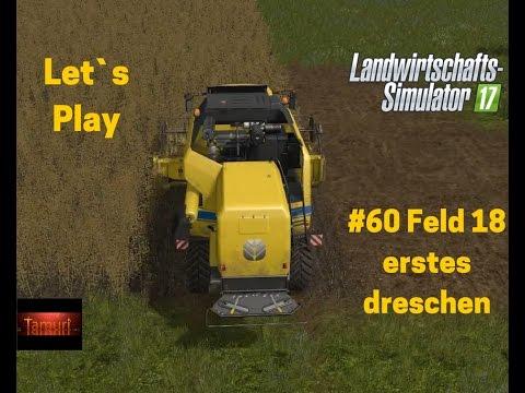 LS17 Winterberg Tiere und mehr Let`s Play #60 Feld 18 erstes dreschen