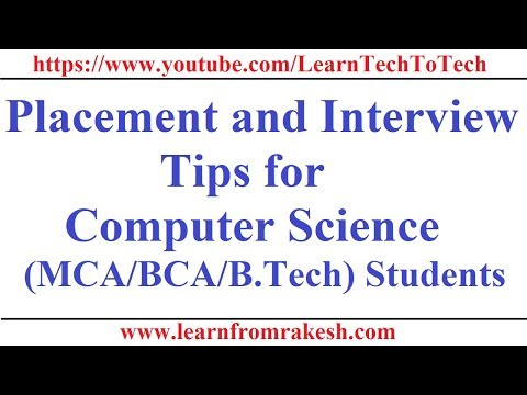 Placement and Interview Tips for the Computer Science(MCA/BCA/B.Tech) students