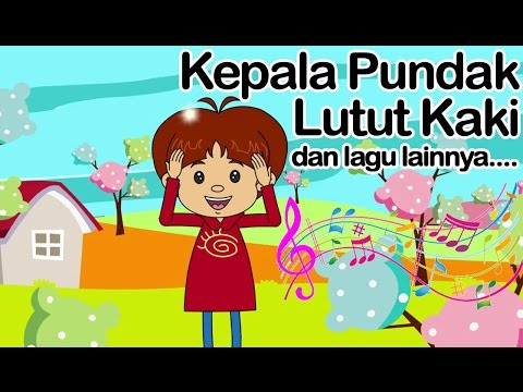 Kepala Pundak Lutut Kaki dan lagu lainnya    Lagu Anak Indonesia