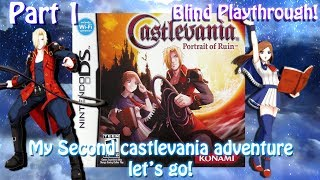 [3DS] Castlevania: Portrait of Ruin[BLIND][Part 1] My Second ever Castlevania GAME! LETS GO!