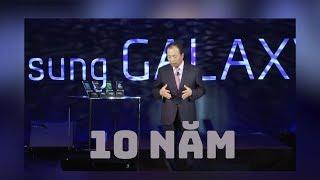 Galaxy S đã có mặt được 10 năm rồi!