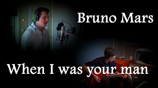 Bruno Mars - When I Was Your Man (cover Dominik & Marek)