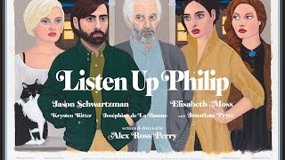 LISTEN UP PHILIP Original UK & Ireland Theatrical Trailer