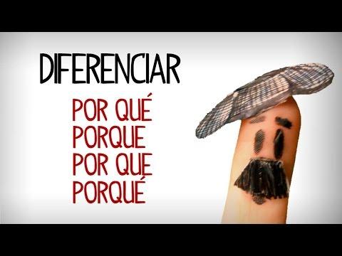 Diferenciar Por Qué / Porque / Porqué / Por Que, Gramatica Español