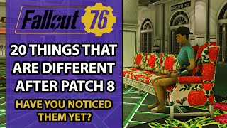 Fallout 76 – Patch 8 Overview – 20 THINGS That Have DRASTICALLY Changed After The Patch