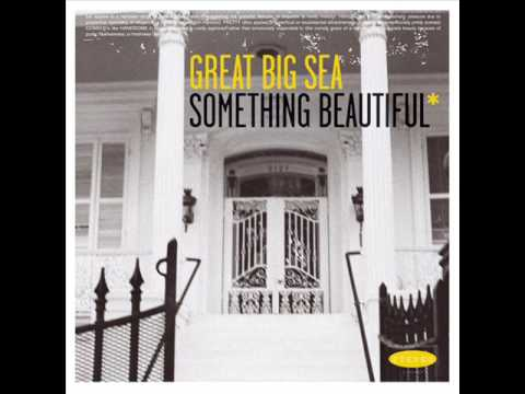 Great Big Sea - Something Beautiful
