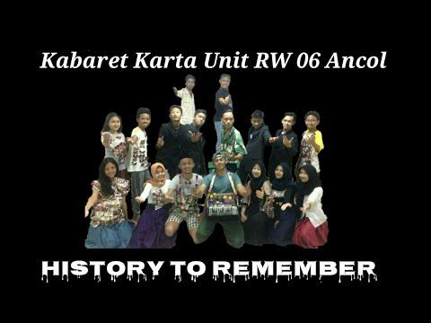 HISTORY TO REMEMBER | KABARET KARANG TARUNA 06 - Dejavoo Entertainment