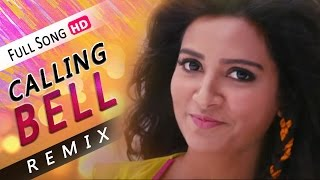Download Calling Bell | Remix Version | Subhasree | Ankush | Aami Sudhu Cheyechi Tomay | Eskay Movies 3Gp Mp4