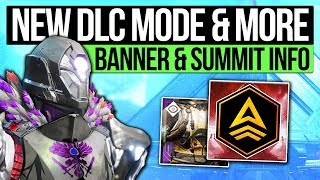 Destiny 2 News   NEW DLC GAME MODE & E3 REVEAL! New Banner, Quest Page, Warmind & Summit Insights!