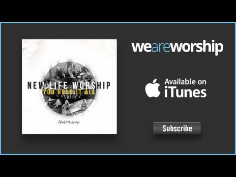 New Life Worship - Bless The Lord
