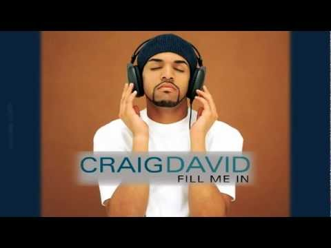 Craig David - Fill Me In Pt.2