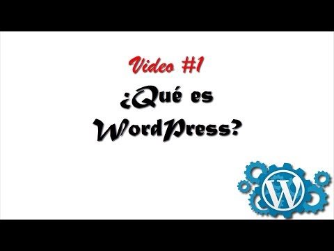 Cómo crear un blog con Wordpress- Qué es Wordpress.