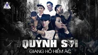 Quỳnh Sói: GIANG HỒ HIỂM ÁC - Khánh Đơn,Chic Quỳnh, Huỳnh Phương, Hoàng Anh, Huỳnh Như   Phim 2019