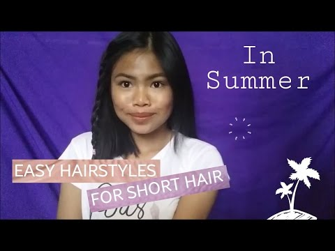 MUST TRY! EASY HAIRSTYLES FOR SHORT HAIR (SUMMER) || ItsArneee (PHILIPPINES)
