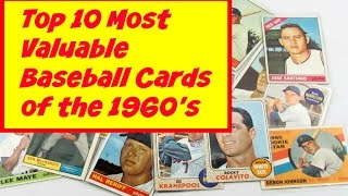 Most Valuable Baseball Cards from the 1960s Topps - Top 10 List