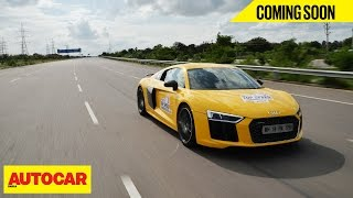 COMING SOON | Indian Top Speed Record | Audi R8 V10 Plus | Autocar India
