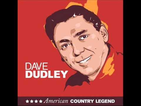 Dudley, Dave - You