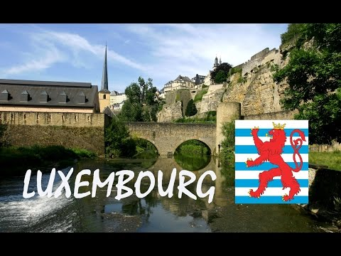 Luxembourg City tourism in Grand-Duchy of Luxembourg - Ville de Luxembourg tourisme vidéo