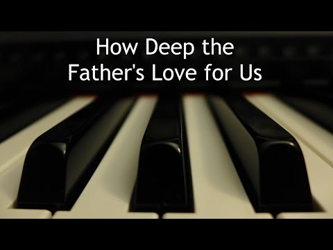 Phillips Craig & Dean - How Deep the Father