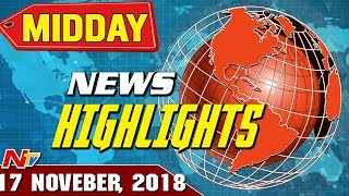 Mid Day News Highlights | 17th November 2018 | NTV