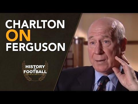 Sir Bobby Charlton on Sir Alex Ferguson | The Right Man For Manchester United? History Of Football