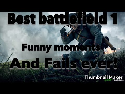 Best battle field 1 funny moments and fails ever!