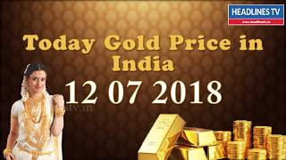 Today Gold Rate in India 12 July 2018