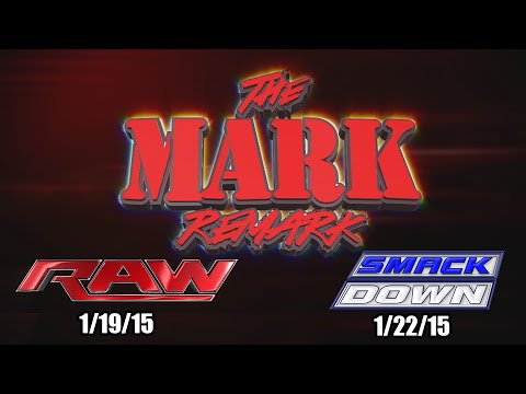 The Mark Remark - Wwe Raw 1 19 15 & Smackdown 1 22 15 - Littlekuriboh video