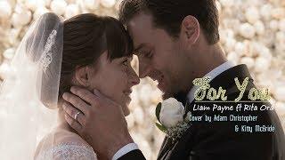 Download Lagu [Vietsub+Kara] For you - Liam Payne & Rita Ora ( Cover by  Adam Christopher & Kitty McBride) Gratis STAFABAND