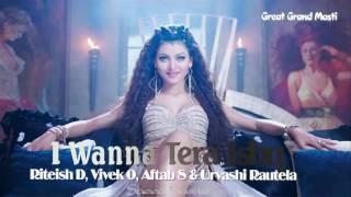 I Wanna Tera Ishq   Great Grand Masti   Riteish D, Vivek O, Aftab S & Urvashi Rautela