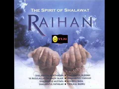 Raihan = Thola'al Badru