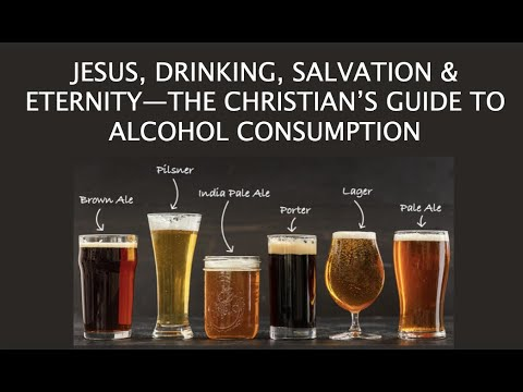 Q&A: JESUS, DRINKING, SALVATION & ETERNITY--THE CHRISTIAN'S GUIDE TO ALCOHOL CONSUMPTION