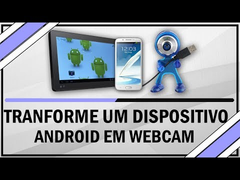 Como transformar um dispositivo android em webcam do computador - Funcional